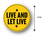 Live and Let Live ,Bike Decal, Bike Sticker