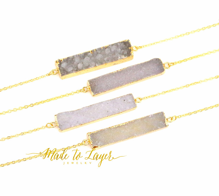 Druzy Bar Necklace - Made to Layer