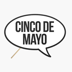 "Speech Bubble ""Cinco de mayo"""