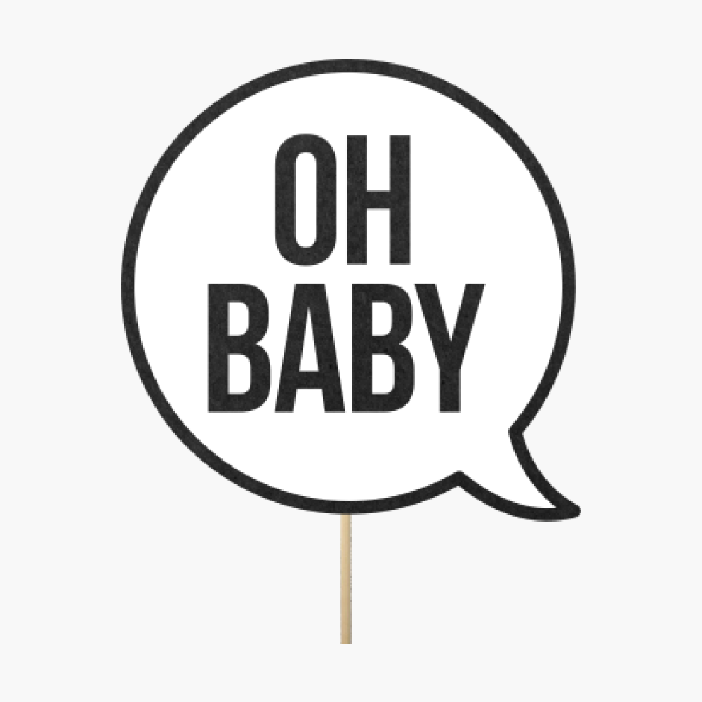 "Speech bubble ""Oh baby"""