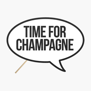 "Speech bubble ""Time for champagne"""