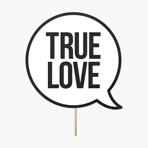 "Speech bubble ""True love"""