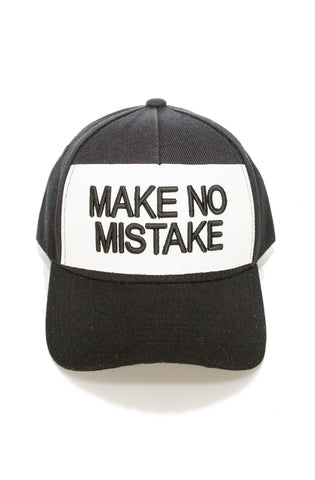 Make No Mistake Hat in Black