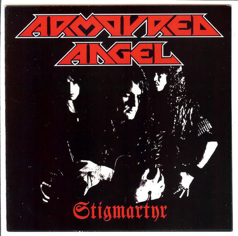 Armoured Angel - Stigmartyr Anthology CD