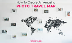 DIY: How To Create An Amazing Photo Travel Map in 4 Easy Steps