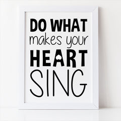 do what makes your hear sing inspirational quote for kids room decor