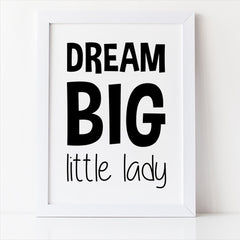 dream big little lady free printable kids room decor