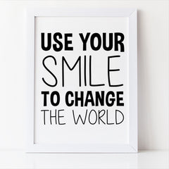 use your smile to change the world kids room decor free printable
