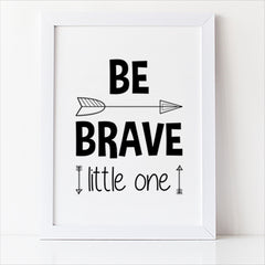 be brave little one free printable nursery decor