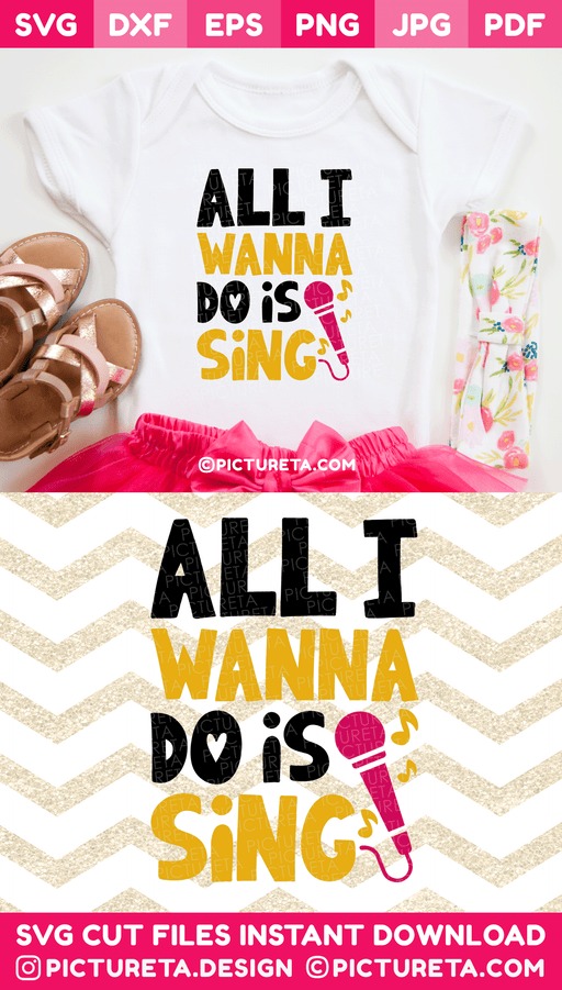 SVG File – All I Wanna Do is Sing SVG Files is super cute for any girls who love singing. Download SVG Files at www.pictureta.com and make this cute tshirt. Svg File for Cricut is very easy to use.