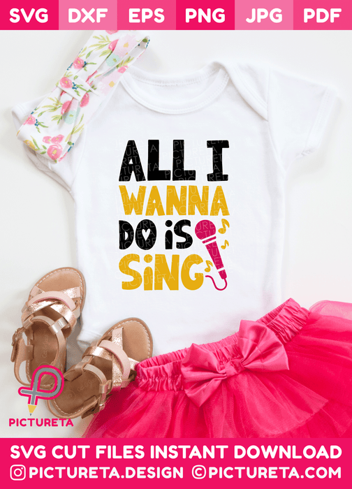 All I Wanna Do Is Sing SVG File is super cute for any girls who love dancing to wear. Download SVG Files at www.pictureta.com and make this cute tshirt. Svg File for Cricut is very easy to use.