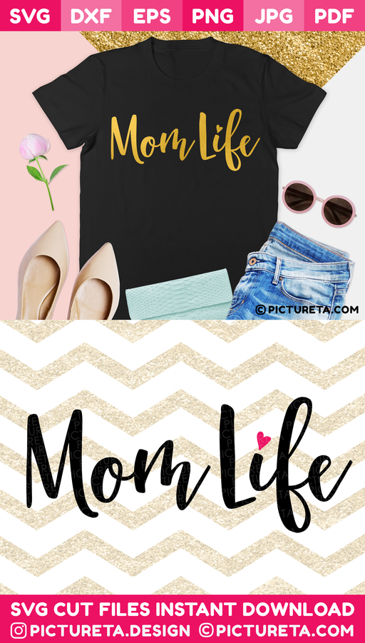 Mom Life SVG file will let you create an awesome t-shirt for mom. Cut files, SVG for cricut, silhouette camoe, DXF, PNG, EPS, PDF, JPG, DIY vinyl decals. Download & Create at PICTURETA.COM | Mom Life SVG, Mom SVG, Momlife SVG, SVG Files, Mother SVG, Mothers Day SVG, DXF, PNG, PDF, INSTAND DOWNLOAD, SVG files for Cricut, Family SVG