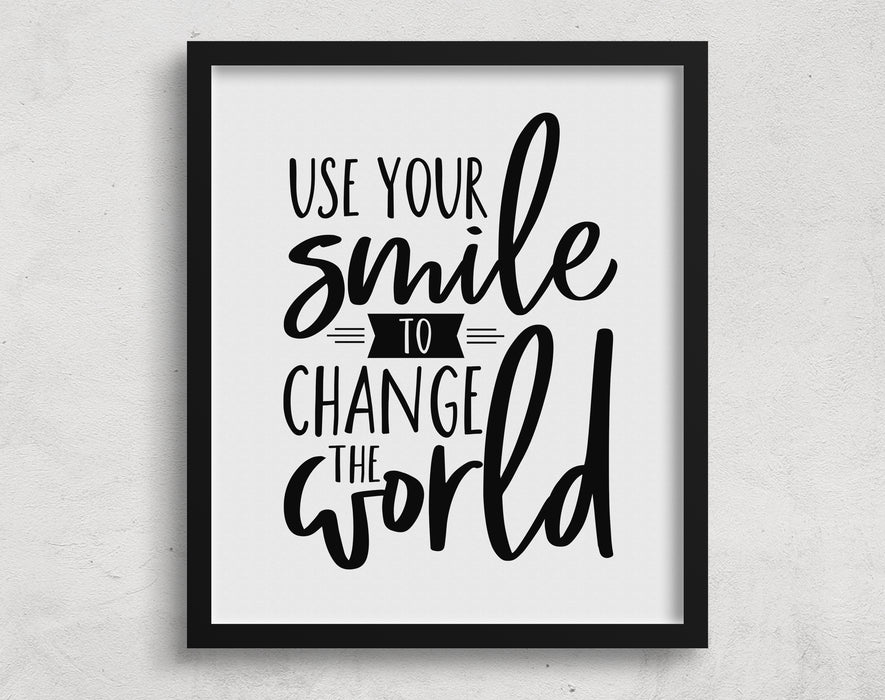 Use Your Smile To Change The World Printable Wall Art Pictureta