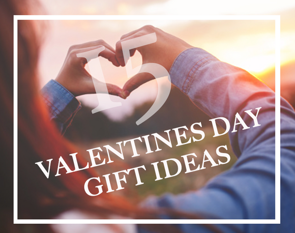 15 Valentines Day Gift Ideas