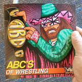 ABCs of Wrestling Zine, Other, peabe, peabe - peabe