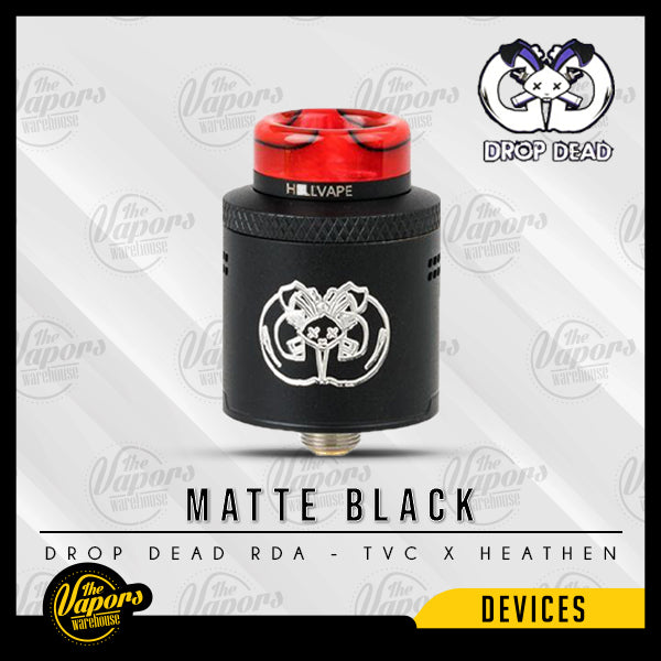 Drop Dead RDA - TVC X HEATHEN Matte Black