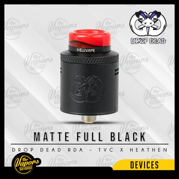 Drop Dead RDA - TVC X HEATHEN Matte Full Black