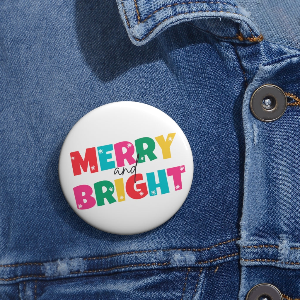 Merry and Bright Pin Button