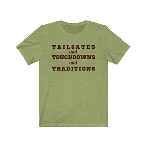 Tailgates Touchdowns and Traditions Football Jersey Short Sleeve Tee