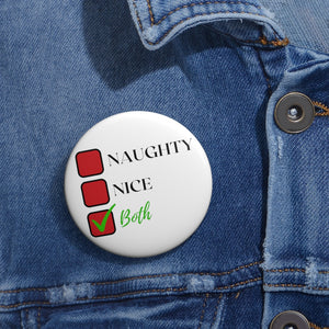 Naughty, Nice or Both Pin Button