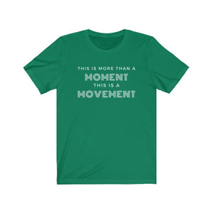 More Than A Moment Short Sleeve Tee