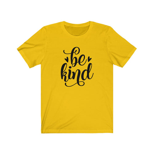 Be Kind Kindness Short Sleeve Tee