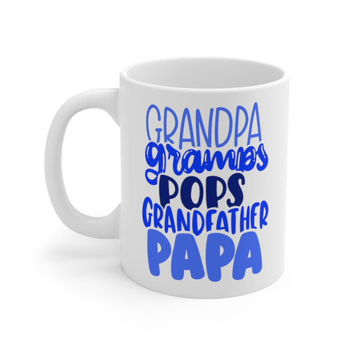 Grandpa Gramps Pops Grandfather Papa Mug 11oz
