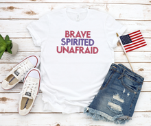 Load image into Gallery viewer, Brave Spirited Unafraid II America Patriotic Unisex Jersey Short Sleeve Tee