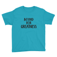 Load image into Gallery viewer, Bound For Greatness Youth Tee