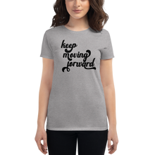 Load image into Gallery viewer, Keep Moving Forward Tee