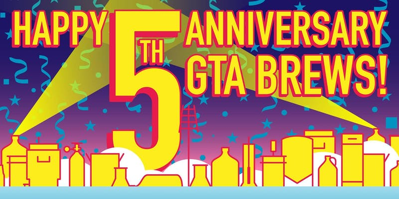 GTA Brews 5 Year Anniversary Party