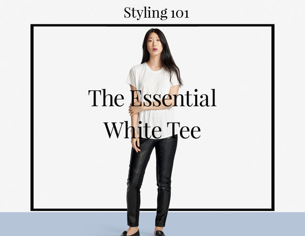Five Ways to Wear It: The White Tee