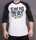 Limited Edition - Team No Calves 3/4 Sleeve Shirt - Black/White
