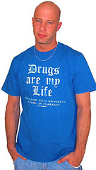 Local Celebrity Mens Drugs Are My Life Tee Shirt in Royal Blue