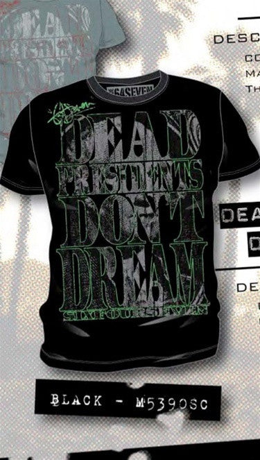 Code 64 Seven Dead Presidents Dont Dream Tee in Black