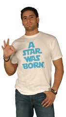 "Dirtee Hollywood Mens ""A Star Was Born"" Tee White"