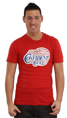 Local Celebrity Mens I'm Confident Not Cocky Neck Tee Shirt Red