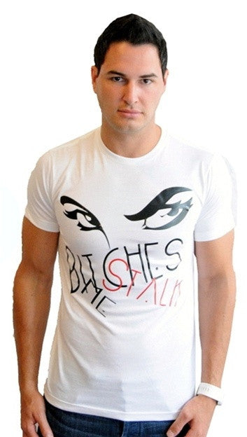 "Street Star Vintage Collection ""Bitches Stalk Me"" Tee in White"