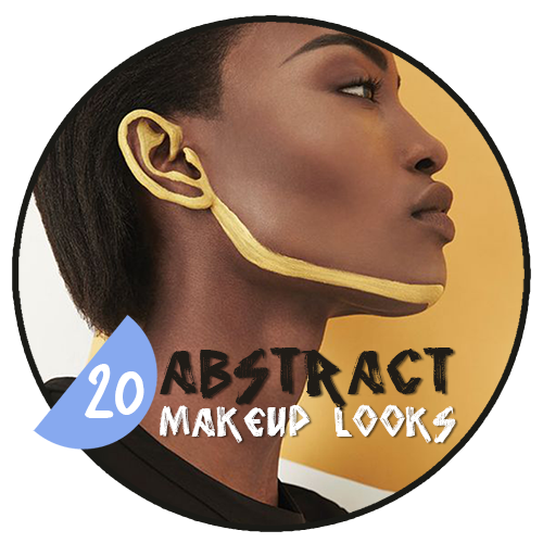 💄 20 Abstract Makeup Looks 🎨