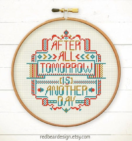 after all tomorrow is another day inspirational quote cross stitch embroidery gift idea
