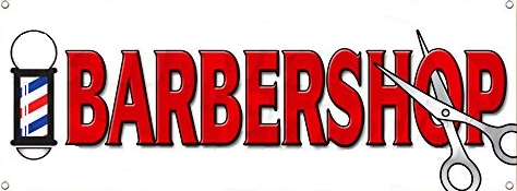 "Barbershop 13 oz Heavy Duty Vinyl Banner with Grommets 30""x 80"""