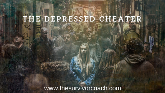 The Depressed Cheater