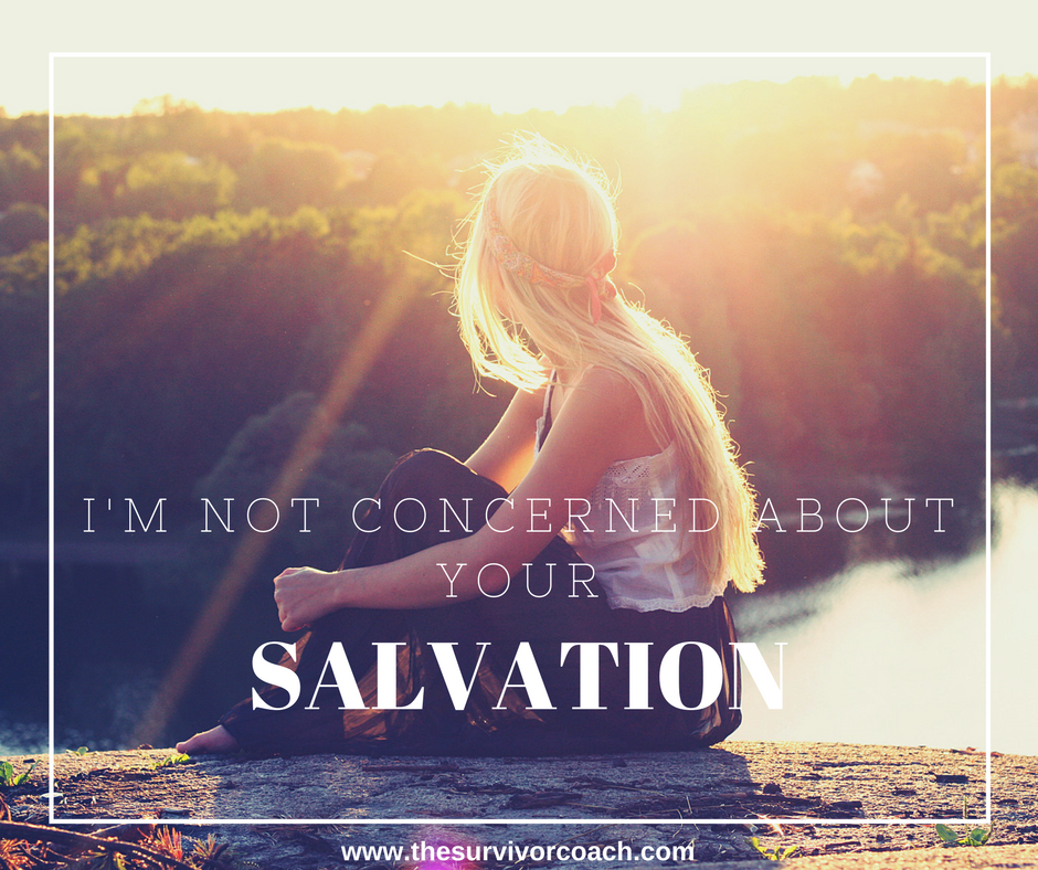 I'm Not Concerned About Your SALVATION