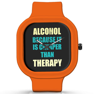 Unisex Men And Women Wrist Watch India | Alcohol Because It Is Cheaper Than Therapy Silicone Unisex Wrist Watch For Men And Women Online India