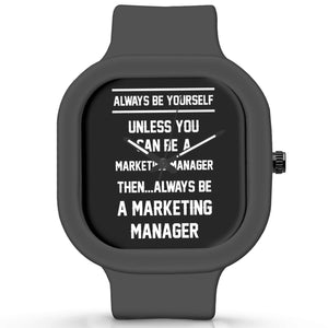 Unisex Men And Women Wrist Watch India | Always Be Your Self, Unless You are a Marketing Manager Silicone Unisex Wrist Watch For Men And Women Online India