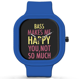 Unisex Men And Women Wrist Watch India | Bass Makes Me Happy, You Not So Much Silicone Unisex Wrist Watch For Men And Women Online India