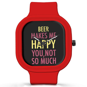 Unisex Men And Women Wrist Watch India | Beer Makes Me Happy, You Not So Much Silicone Unisex Wrist Watch For Men And Women Online India