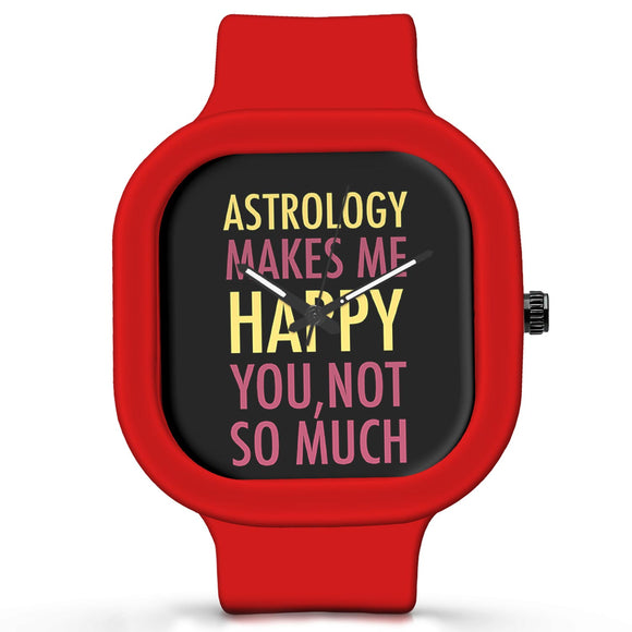 Unisex Men And Women Wrist Watch India | Astrology Makes Me Happy, You Not So Much Silicone Unisex Wrist Watch For Men And Women Online India