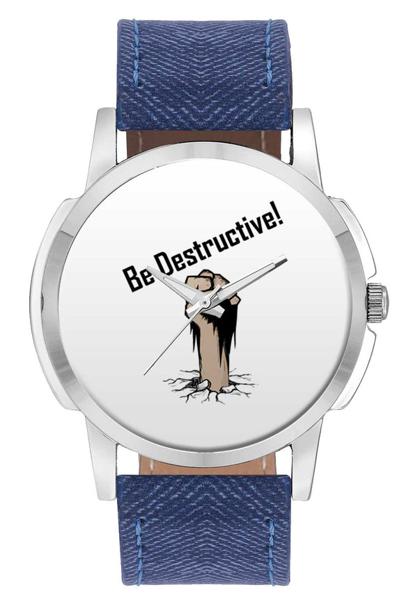Wrist Watches India | Be Destructive Hand Illustration Wrist Watch Online India.