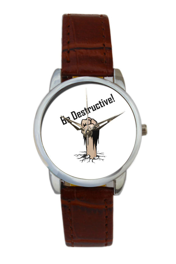 Be Destructive Hand Illustration Women Wrist Watch
